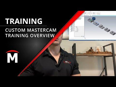 Custom Mastercam Training Overview
