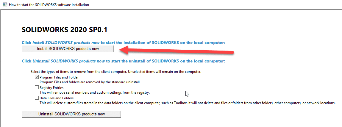 Install SOLIDWORKS Products Now