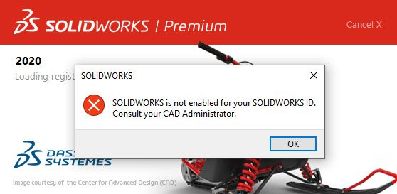 error message SOLIDWORKS is not enabled for your SOLIDWORKS ID.  Consult your CAD Administrator